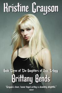 Brittany Bends: Book Three of the Daughters of Zeus Trilogy