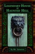 Legendary House of Haunted Hell