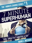 7 Minute Superhuman