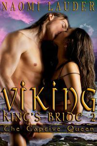Viking King's Bride 2: The Captive Queen