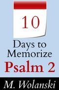 10 Days to Memorize Psalm 2