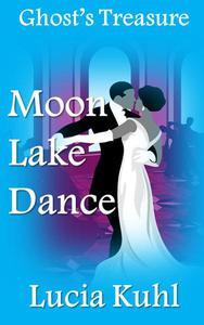Moon Lake Dance, Ghost Treasure