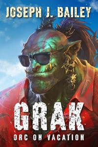 Grak - Orc on Vacation