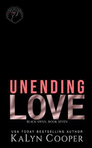 Unending Love: Alex & Katlin: Another Chance Military Romance