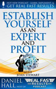 Establish Yourself as an Expert and Profit
