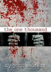 The One Thousand: Book One