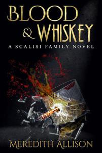 Blood & Whiskey