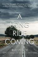 A Long Ride Coming