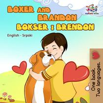 Boxer and Brandon (Serbian bilingual children's book)