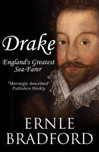 Drake: England's Greatest Seafarer