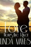 Love Along the River