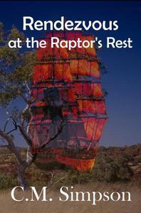 Rendezvous at Raptor's Rest
