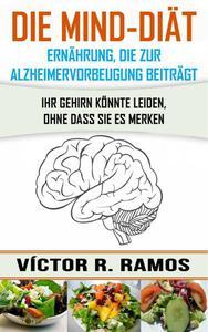 Die MIND-Diät: Alzheimervorbeugung durch Ernährung