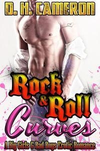 Rock & Roll Curves (A Big Girls & Bad Boys Erotic Romance)