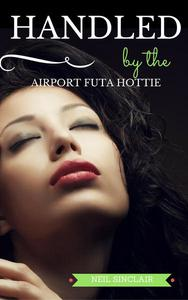 Handled by the Airport Futa Hottie