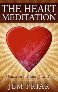 The Heart Meditation