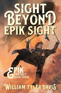 Sight Beyond Epik Sight