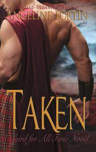 Taken: A Laird for All Time Novel
