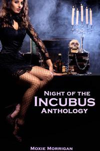 Night of the Incubus Anthology