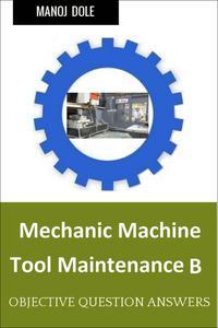 Mechanic Machine Tool Maintenance B