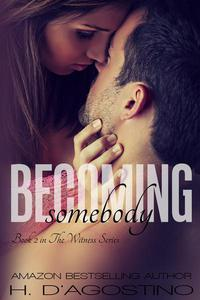 Becoming Somebody