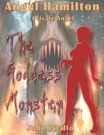 Angel Hamilton: The Goddess Monster