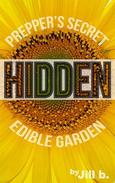 Hidden: Prepper's Secret Edible Garden