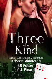 Three of a Kind: Tales of Luck, Chance, and Misfortune