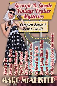 Georgie B. Goode Vintage Trailer Mysteries Books 1-10