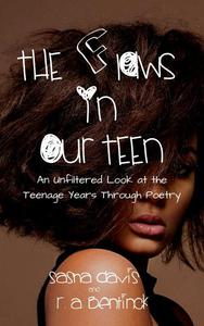 The Flaws in Our Teen