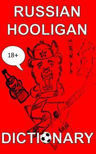 Russian Hooligan Dictionary