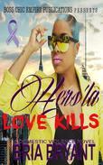 Hers'la: Love Kills
