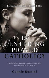 Is Centering Prayer Catholic?