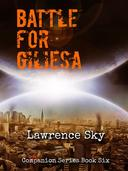 The Battle for Giliesa