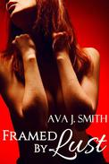 Framed by Lust (MFM Threesome)