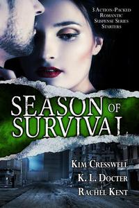 Season of Survival Box Set: 3 Action-Packed Romantic Suspense Series Starters