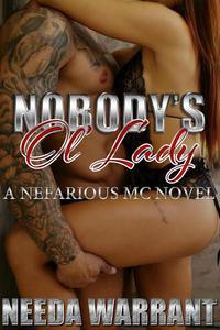 Nobody's Ol' Lady