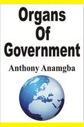 Organs of Government