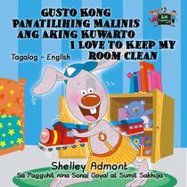 Gusto Kong Panatilihing Malinis ang Aking Kuwarto I Love to Keep My Room Clean