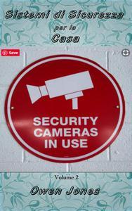 Sistemi di sicurezza per la casa II