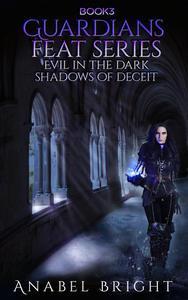 Evil In The Dark Shadows Of Deceit