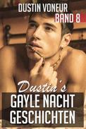 Dustin's Gayle Nacht Geschichten: Band 8