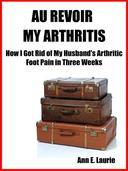 Au Revoir My Arthritis