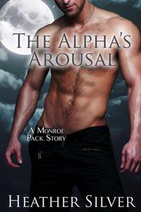 The Alpha's Arousal