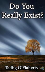 Do You Really Exist?