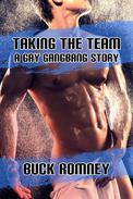 Taking the Team - A Gay Gangbang Story