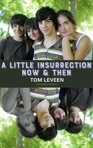 A Little Insurrection Now & Then