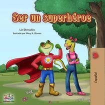 Ser un superhéroe