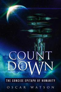 Count Down - The Concise Epitaph of Humanity