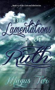 The Lamentations of Ruth
